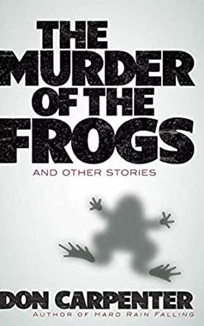 The Murder of the Frogs (paperback edition)