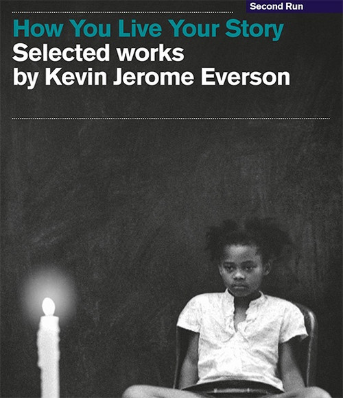 How You Live Your Story: Selected Works by Kevin Jerome Everson (region-free 2blu-ray)