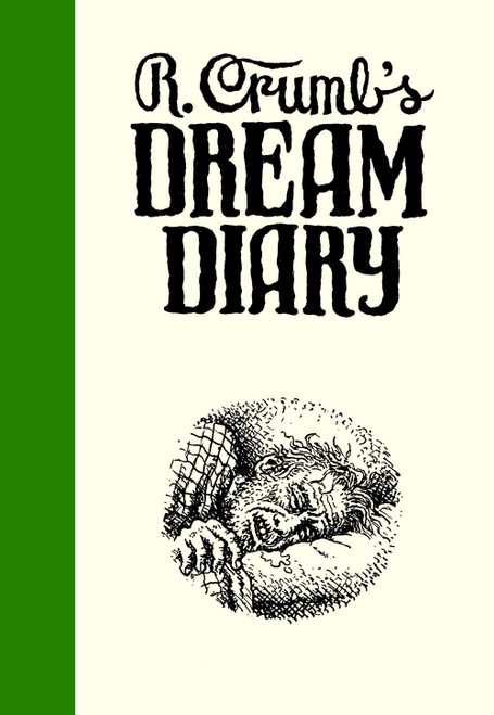Robert Crumb's Dream Diary (hardcover edition)