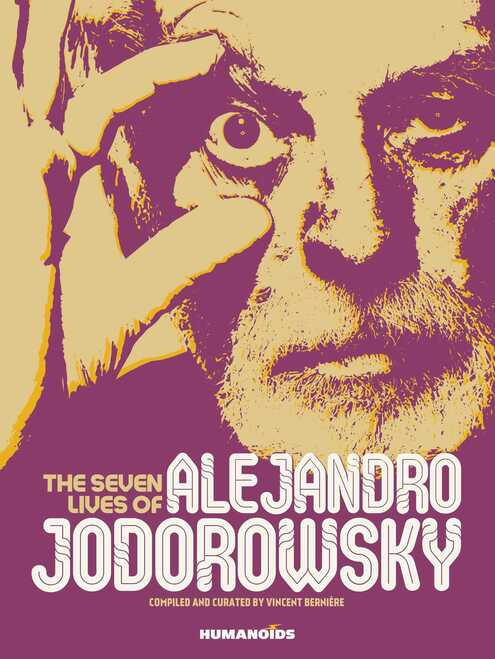 The Seven Lives of Alejandro Jodorowsky (hardcover edition)