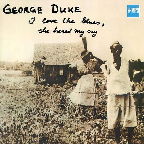 I Love the Blues, She Heard Me Cry (vinyl LP)