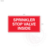 Sprinkler Stop Valve Inside - Standard fire statutory sign, compliant with the Building Code of Australia requirements.