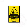 Danger - Beware of Slippery Floor Sign