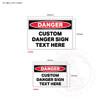 Custom Danger Signage - sign sizes