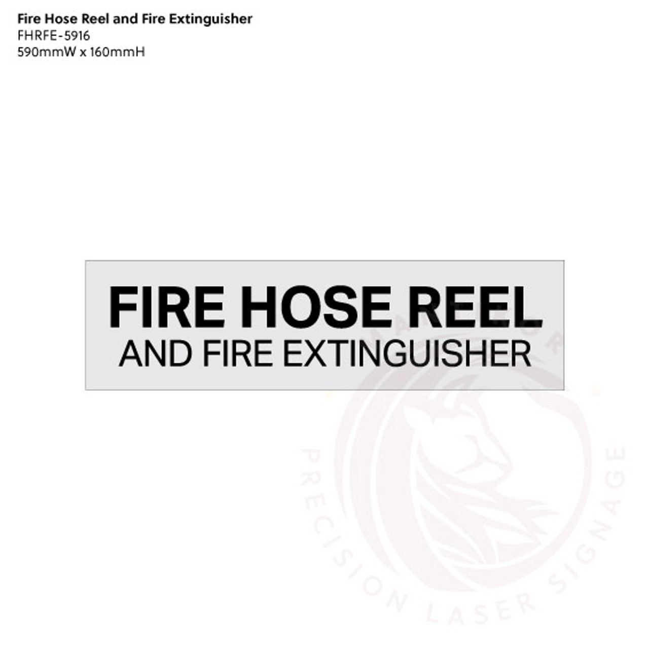 Fire Hose Reel and Fire Extinguisher - Standard statutory sign, compliant with the Building Code of Australia requirements.