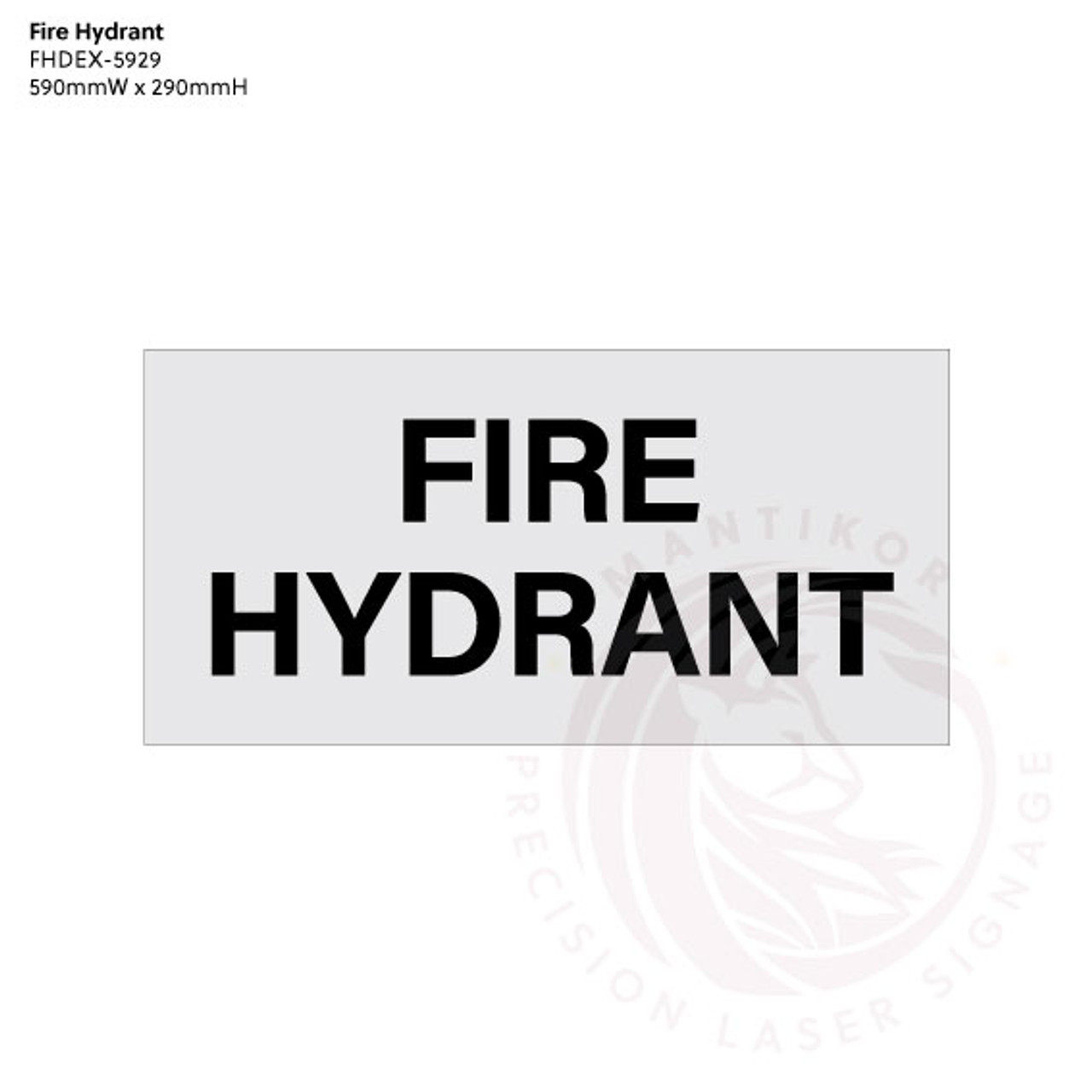 Fire Hydrant (External) - Standard statutory sign, compliant with the Building Code of Australia requirements.
