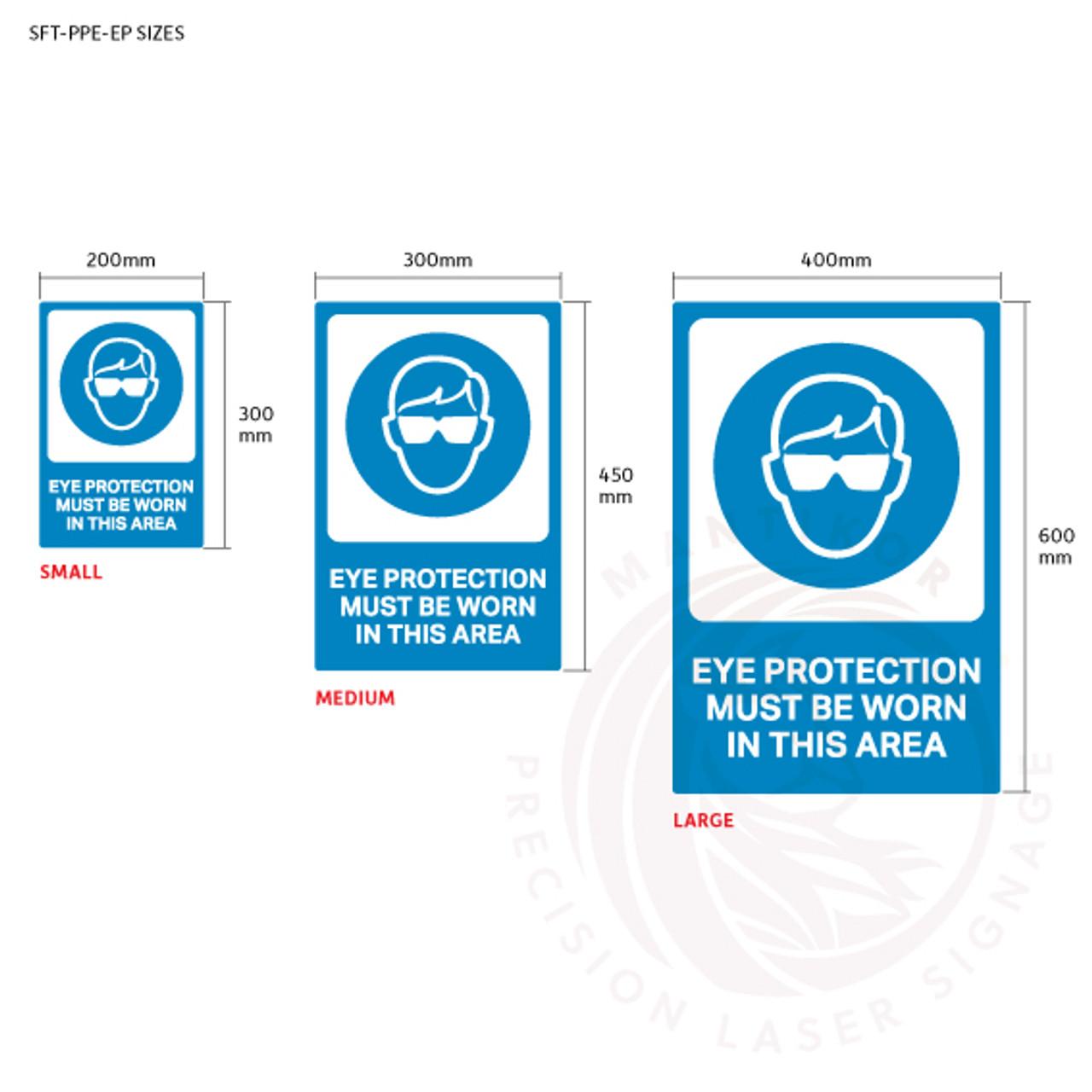 PPE Safety Signage - Eye protection sign sizes