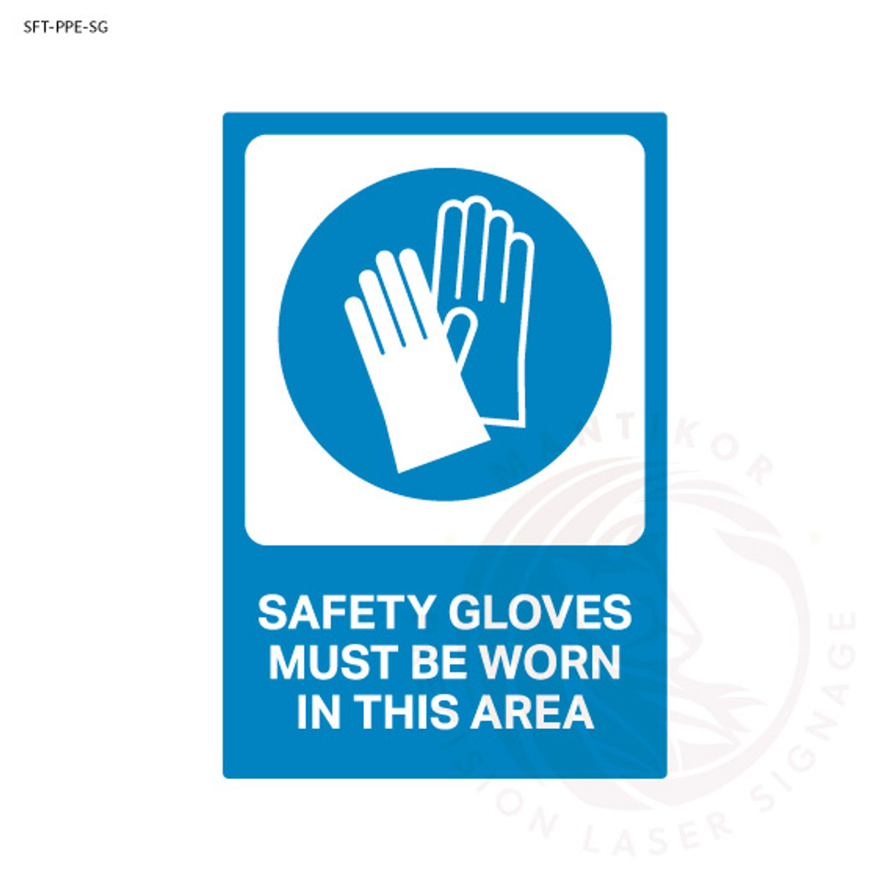 PPE Safety Signage - Safety gloves must be worn in this area