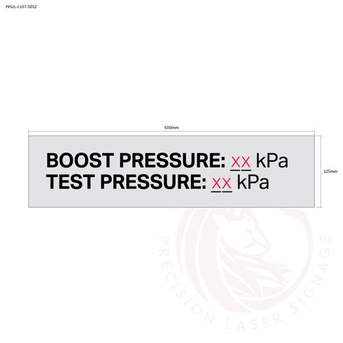 Custom Boost Pressure Test Pressure Sign - Standard fire safety door statutory sign, compliant with the Building Code of Australia requirements.