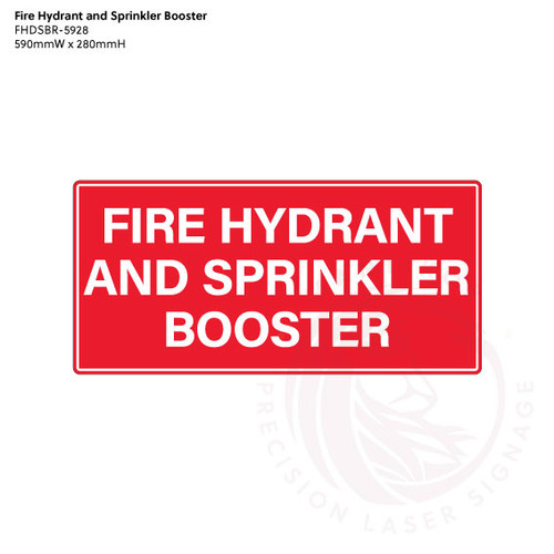 Fire Hydrant and Sprinkler Booster in Red/White - Standard statutory sign, compliant with the Building Code of Australia requirements.