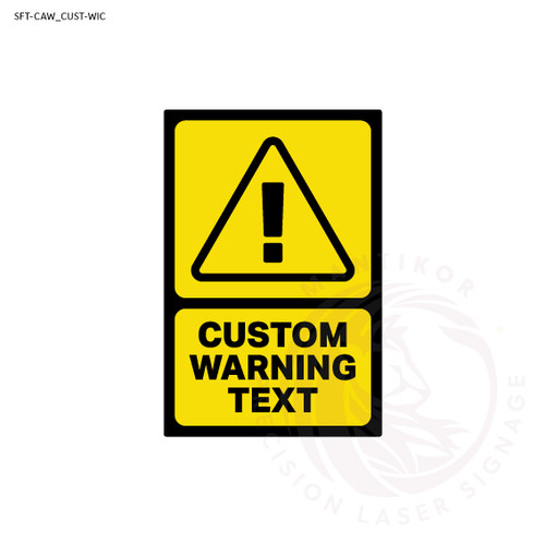 Custom Warning Signage with Icon - Pick your own warning message