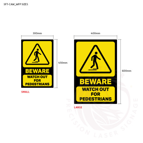 Beware - Watch Out For Pedestrians - Sign sizes