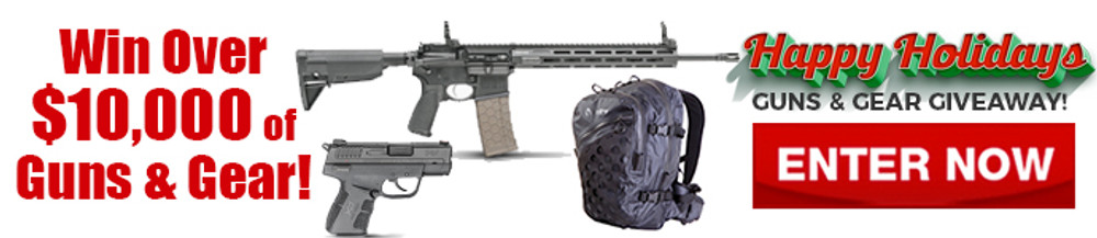 Happy Holidays $10K Guns and Gear Giveaway
