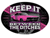 Sticker Keep It Between The Ditches Black/Pink Oval