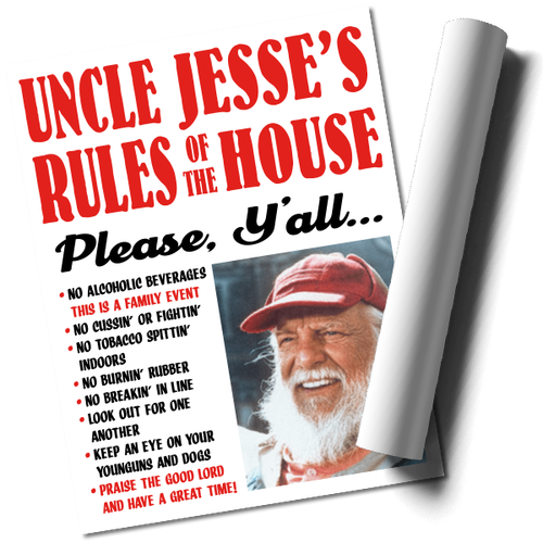 """""""Uncle Jesse"""" Rules of The House Print (22x17)"""