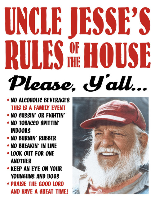"""Uncle Jesse"" Rules of The House Print (22x17)"