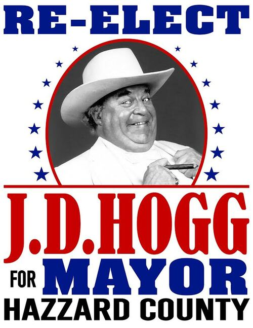 Re-Elect Boss Hogg Poster Print (22x17)