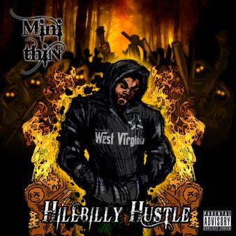 Mini Thin Hillbilly Hustle CD