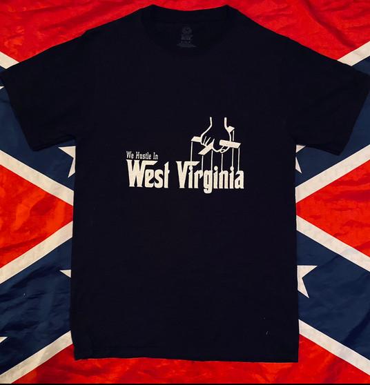We Hustle In West Virginia Tee