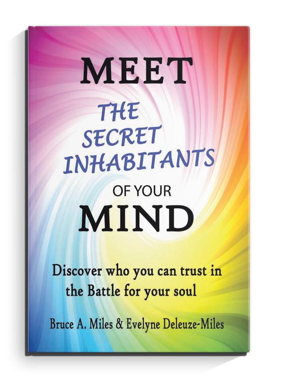 Meet the Secret Inhabitants of your Mind