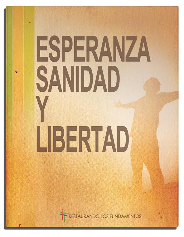 Esperanza Sanidad y Libertad - HHF Seminar Workbook- (Spanish Edition) - Paperback