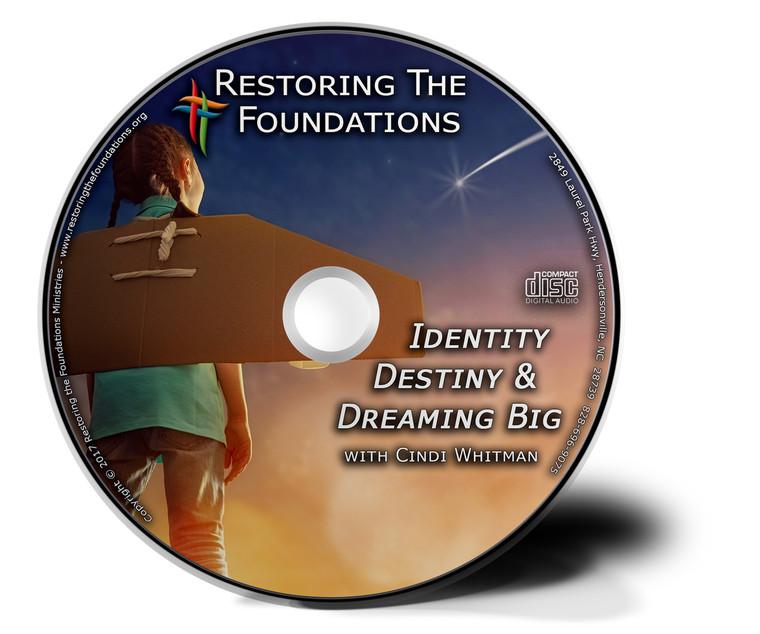 Identity, Destiny  and Dreaming Big