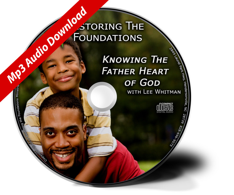 Knowing the Father Heart of God Mp3 Download