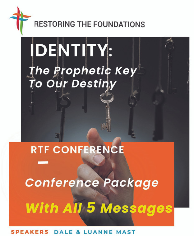 Identity: The Prophetic Key To Our Destiny  - Conference Package