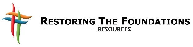 Restoring The Foundations Resources