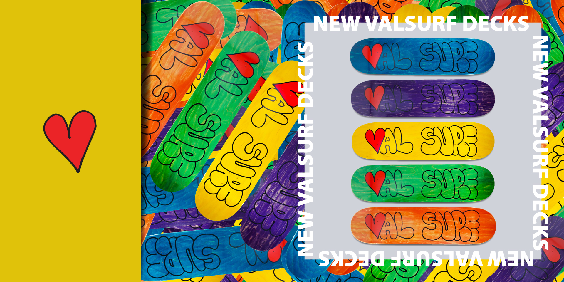 New Valsurf decks in blue, purple, yellow, green, and orange. Collage of colorful val surf heart decks.