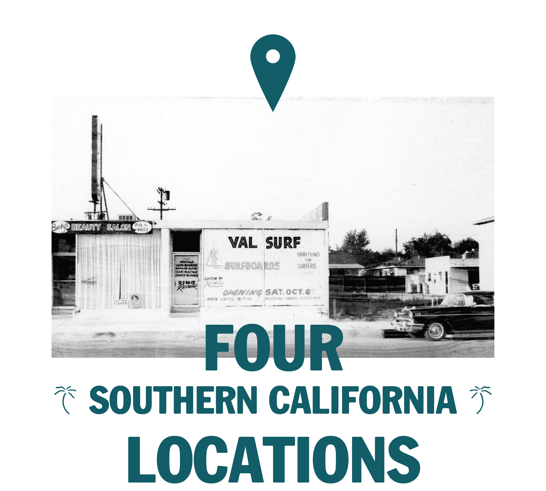 four southern california locations - vintage photo of val surf store front