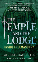 Temple and the Lodge by Michael Baigent & Richard Leigh