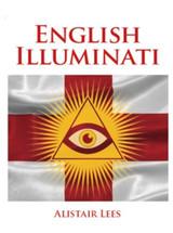 The English Illuminati by Alastair Lees