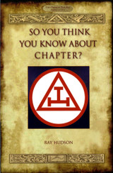 Chapter So You Think You Know About Freemasonry by Ray Hudson