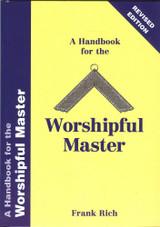 Handbook for Worshipful Master Frank Rich