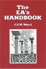The Entered Apprentice Handbook by J. S. M. Ward