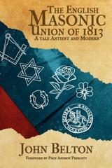 English Masonic Union by John Belton