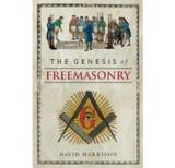 Genesis of Freemasonry by David Harrison