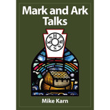 Mark and Ark Talks by Mike Karn