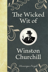 Wicked Wit of Winston