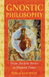 Gnostic Philosophy by Tobias Churton