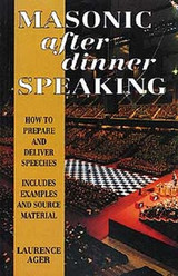 Masonic After Dinner Speaking By L. Ager