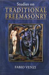 Studies on Traditional Freemasonry by Fabio Venzi