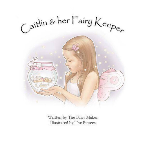 Caitlin & her Fairy Keeper Book