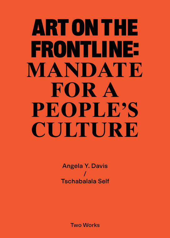 Art on the Frontline: Mandate For A People's Culture