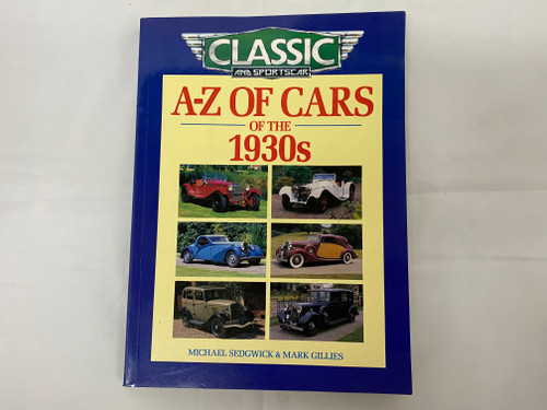 Classic And Sportscar A-Z of Cars Of The 1930's Reference Book