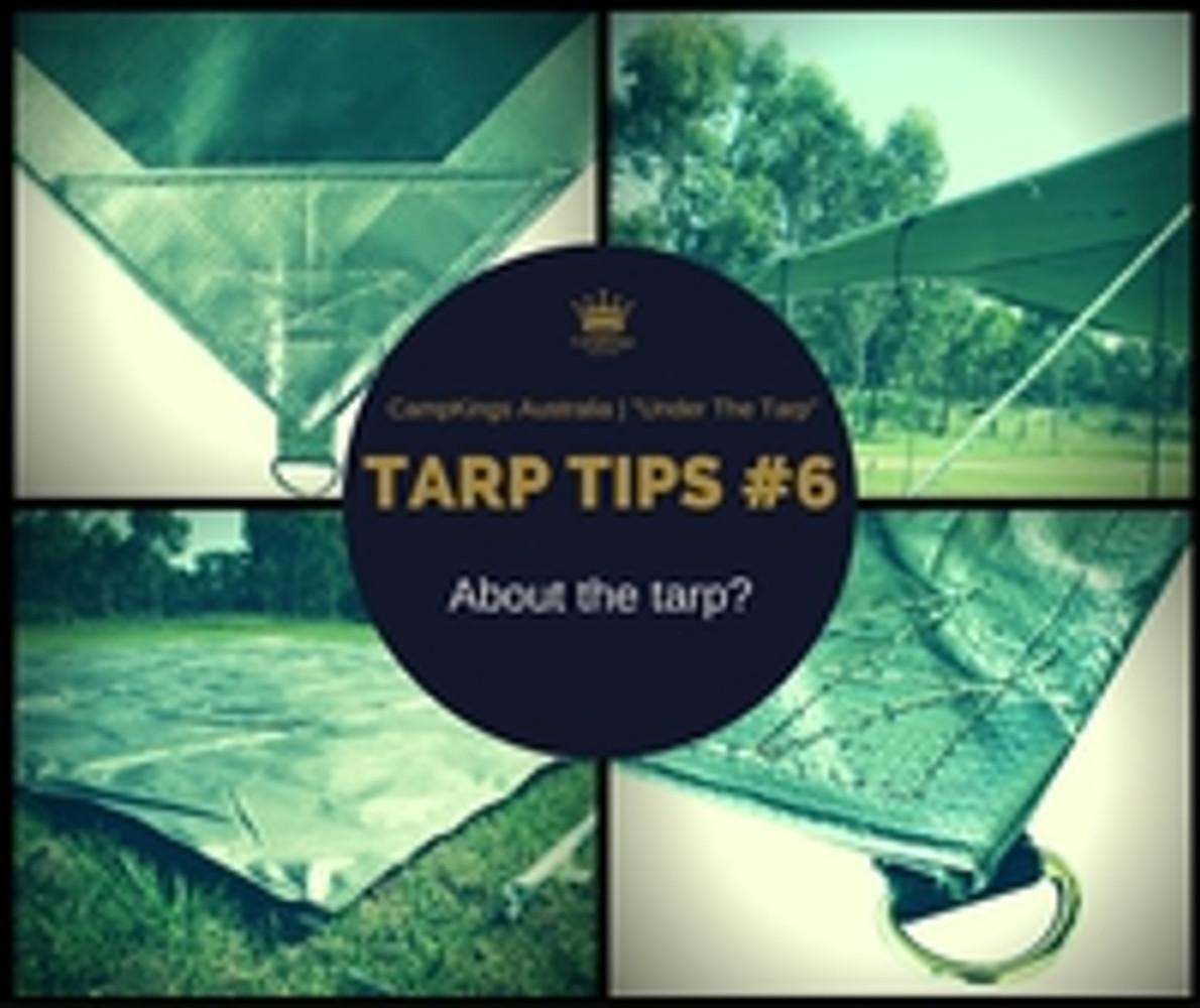 Tarp Tips #6 - About the tarp