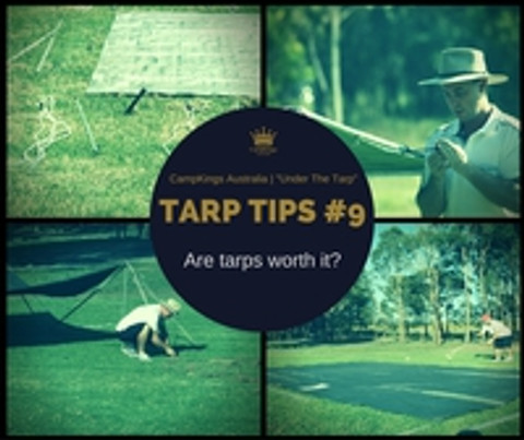 TarpTips #9 | Tarpaulins: Worth the set up hassle?