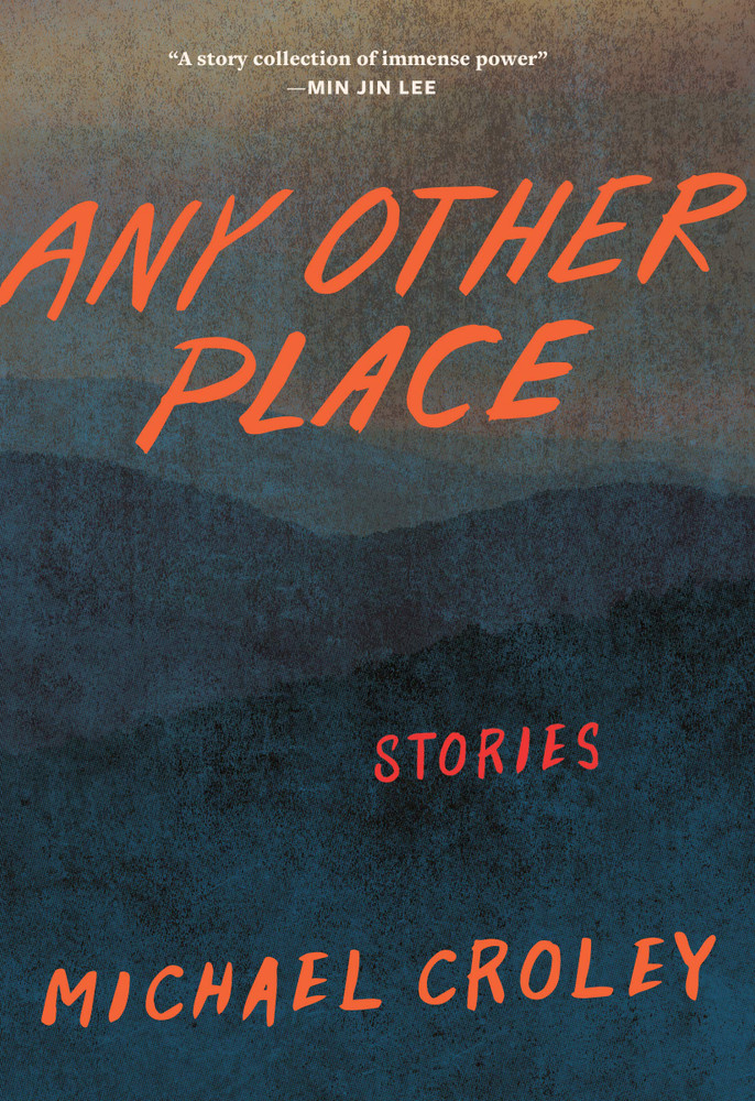 Any Other Place: Stories