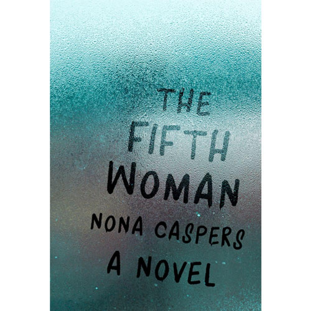 The Fifth Woman: A Novel